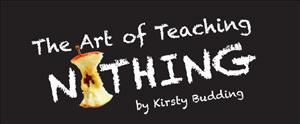 The Art of Teaching Nothing