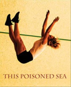 This Poisoned Sea