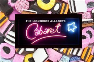 Liquorice All Sorts Cabaret