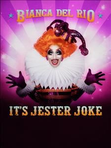 Bianca Del Rio - It's Jester Joke SYDNEY