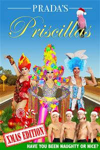 Pradas Priscillas: An All-Male Christmas Revue