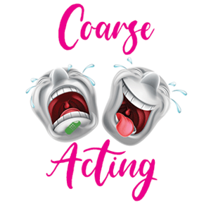 Six short plays from the series Coarse Acting