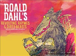 Roald Dahls Revolting Rhymes & Dirty Beasts
