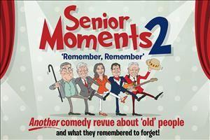 Senior Moments 2 'Remember, Remember'
