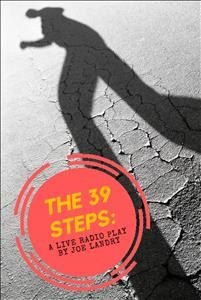 The 39 Steps: A Live Radio Play