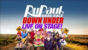 RuPauls Drag Race Down Under - Live On Stage